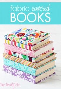 Fabric covered books - a great idea for my giant fabric pile and for duvet covers I'm no longer using, but that are too pretty to toss!
