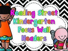 Reading Street Focus Wall Headers (Kindergarten)