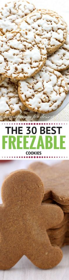THE 30 BEST FREEZABLE COOKIES TO KEEP YOU SANE DURING THE HOLIDAYS! ~ theviewfromgreati...