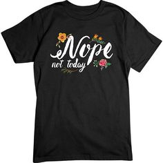 [Basic Tee] - Nope Not Today   Our crew neck tee is made with 4.5 oz. 100% super soft combed ring-spun cotton and is preshrunk.