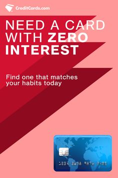 If you're carrying a balance on a credit card (or cards), it's likely you're wasting your hard-earned money on interest fees. Did you know there's a way to avoid paying interest? Learn more and find a zero-interest card that's right for your spending habits today!