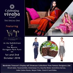 The First Day of Asia's Biggest Exhibition is Getting All the Attention from #Fashion Lovers. Don't miss your favorite designer's latest collection. #CelebratingVivahas upcoming wedding exhibition in #Pune will see the latest collections from Wardrobe Treasures - India's leading multi brand wedding #FashionStore. #WardrobeTreasures Display at Celebrating Vivaha exhibition will showcase collections from big labels like #ShrutiJalan, #Youensemble, #Greenways, Gaurika Modi, #KareishmaSarna,