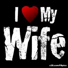 I Love My Wife - Free Facebook Profile Image