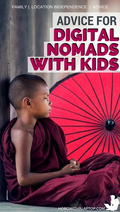 A few words about how to make life as a digital nomad parent much easier. Read more at: http://hobowithalaptop.com/advice-digital-nomad-parents