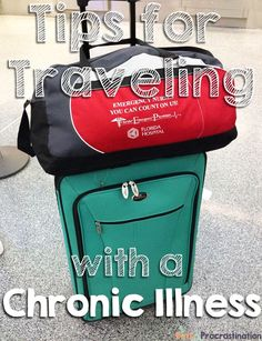Tips for Traveling with a Chronic Illness --- I'm not making up stuff. When I say I'm tired and need to rest, I've already pushed myself further than I should have.