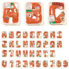 Meat alphabet by Robert Bolesta. via Geekadelphia, about:blank http://www.sharesomecandy.com/41-creative-and-unique-alphabe-charts.html
