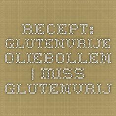 Recept: Glutenvrije oliebollen | Miss Glutenvrij