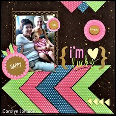 Ramblings of a Winnipeg Mommy: I'm Lucky Layout - DT Picture This!