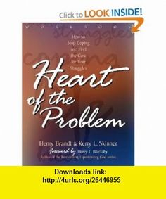 Heart of the Problem Workbook (9780805416671) Henry Brandt, Kerry L. Skinner, Henry Blackaby , ISBN-10: 0805416676  , ISBN-13: 978-0805416671 ,  , tutorials , pdf , ebook , torrent , downloads , rapidshare , filesonic , hotfile , megaupload , fileserve