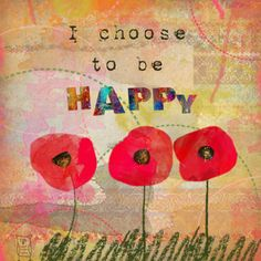 """I choose to be HAPPY"" by Owlsome Moments"