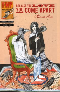 Image 5:  Cover of Because You Love You Fall Apart by Bianca Stone, Factory Hollow Poetry Comics, Vol. 2 No.1, March 2013