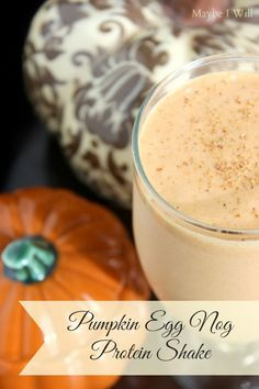 Pumpkin Egg Nog Protein Shake....Pumpkin + Egg Nog = Magic!! Perfection! #healthyshake #proteinshakes