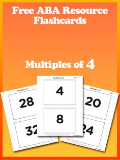 Free Multiples of 4 Flash Cards: Free ABA Resources at www.able2learn.com. A great free resource for your child to teach Math Skills using visual aids. #Aba #Resources #Autism #LifeSkills #SpecialNeeds #ABA #ABAresources #AutismEducation #able2learn #Flashcards #VisualAids