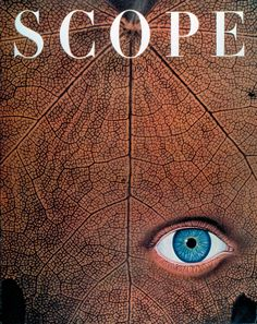 - Scope Magazine cover by Will Burtin / 1951 Massimo Vignelli, Milton Glaser, Magazine Cover Design, Magazine Covers, Wolf, New York School, Publication Design, Eye Art, School Design