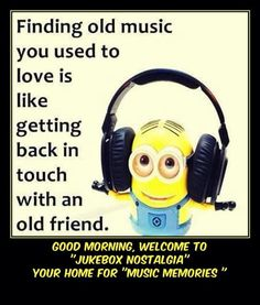 Yellow Guy, Old Music, Old Friends, Jukebox, Nostalgia, Memories, Words, Minions, Live