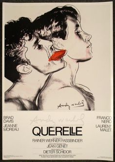 poster designed and created by Andy Warhol for Querelle, the movie directed by Rainer Werner Fassbinder. With Brad Davis, Franco Nero, Jeanne Moreau.