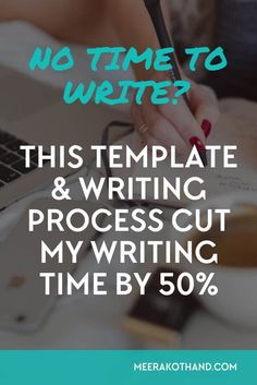 Struggling to find time to write? It's difficult to focus and write quality posts. I've found a simple process and template that has helps me cut by writing time by 50%. It will work for you, too! #writing #blogging #productivity #business #blog
