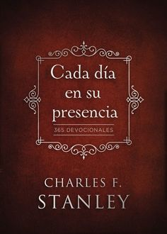 Buy Cada día en su presencia: 365 Devocionales by Charles F. Stanley and Read this Book on Kobo's Free Apps. Discover Kobo's Vast Collection of Ebooks and Audiobooks Today - Over 4 Million Titles! Free Books Online, Reading Online, Charles Stanley, Short Prayers, In His Presence, Online Gratis, Book Nooks, Free Reading, Ebook Pdf