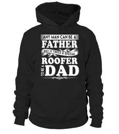 Roofer Shirt Dad Hoodie Papa Tee