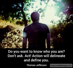 #motivation #act #quotes web: http://www.beyourselfbehappy.com/post.xhtml?id=172