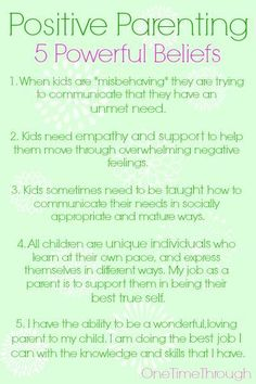 Positive Parenting is sometimes a CHOICE to hold certain BELIEFS about your child and yourself.  Here are 5 of the most POWERFUL ones you can hold onto that will transform your parenting and make life with kids easier an#parenting
