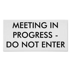 meeting in progress sign for doors