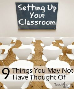 Setting Up Your Classroom: 9 Practical Things You May Not Have Thought Of | Teach 4 the Heart