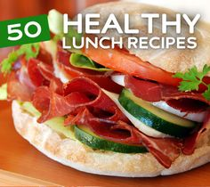 50 Healthy Lunch Recipes- fill your stomach & fuel your body with one of these simple & healthy lunch ideas.