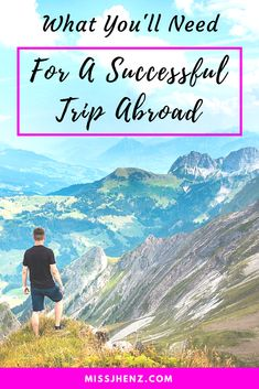 What You'll Need For A Successful Trip Abroad