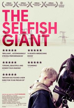 The Selfish Giant. Directed by Clio Barnard.