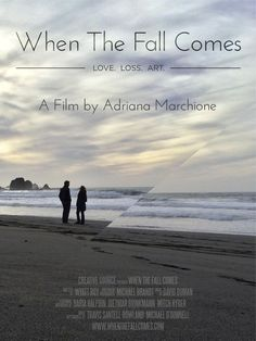 """Film Poster for """"When the Fall Comes"""". www.whenthefallcomes.com Film Poster, Grief, Poetry, Love, Fall, Amor, Autumn, Movie Posters, Fall Season"""