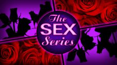 The Sex Series graphics were a fun challenge to tackle. Very happy with the final result.