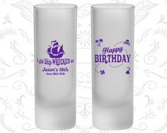18th Birthday Frosted Shooter Glasses, I got ship wrecked, Happy Birthday, Pirate Birthday, Birthday Frosted Shooters (20028)