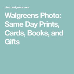 Walgreens Photo: Same Day Prints, Cards, Books, and Gifts