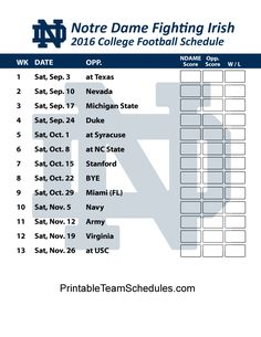 Notre Dame Fighting Irish  Football Schedule 2016. Printable Schedule Here - http://printableteamschedules.com/collegefootball/notredamefightingirish.php