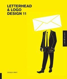 Letterhead and Logo Design 11 (Letterhead & LOGO Design (Quality)) by Design Army, http://www.amazon.co.uk/dp/1592537618/ref=cm_sw_r_pi_dp_YLtKsb02WQG28