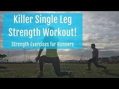 Strength Exercises for Runners: Killer Single Leg Strength Workout!