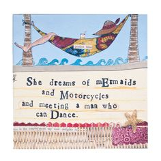 """SHE DREAMS OF MERMAIDS AND MOTORCYCLES..."" Hand Embellished Curly Girl Designs Canvas WWW.SHOPBLUEHORSE.COM"