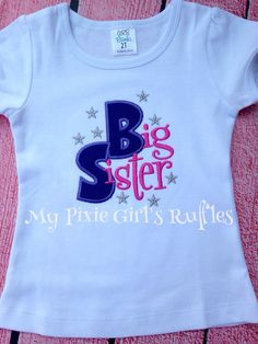 A personal favorite from my Etsy shop https://www.etsy.com/listing/246435670/big-sister-applique-shirt