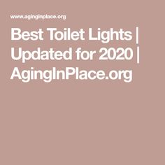 Best Toilet Lights   Updated for 2020   AgingInPlace.org Bowl Light, Lamp Light, Bathroom Fan Light, Walk In Tubs, Aging In Place, Delta Faucets, Led Night Light, Light Sensor, Light In The Dark