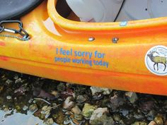 Decal, YakPhrase - I Feel Sorry for people working today (unless of course your JOB is kayaking) Kayak Camping, Canoe And Kayak, Kayak Fishing, Outdoor Life, Outdoor Fun, Outdoor Camping, Kayak Decals, Sup Paddle, Work Today