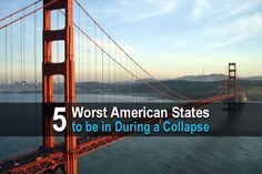 5 Worst American States To Be In During a Collapse