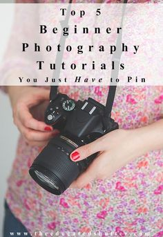 Being a beginner photography can be overwhelming. Here are 5 beginner photography tutorials to pin on Pinterest and get on the way to improving your images!