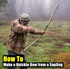 How to Make a Quickie Bow from a Sapling - Knowing how to make an alternative form of protection and or way to hunt so you can feed yourself is vital. If you only rely on guns, rifles and knives you are at a disadvantage. A bow is easy to make and free to make, once you get the hang of making and firing a bow this method of hunting works well and you have the advantage of being able to kill animals with no bang like a gun.