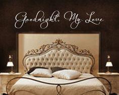 Bedroom Decal Goodnight My Love 2 Bedroom by RoyceLaneCreations, $12.00