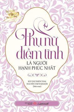 Phụ Nữ Điềm Tĩnh Là Người Hạnh Phúc Nhất ebook PDF/PRC/EPUB/MO
