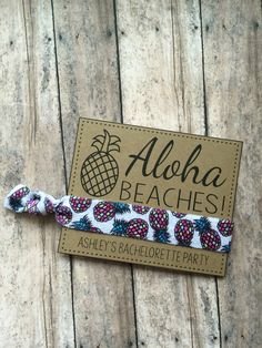 A personal favorite from my Etsy shop https://www.etsy.com/listing/289744519/aloha-beaches-bachelorette-party-aloha