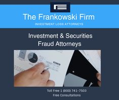 Securities Fraud Attorney :The Frankowski Firm provides counsel to financial injured investors for securities & fraud cases in Atlanta, Nashville, Injury Claims, Brokerage Firm, Stock Broker, Lost Money, Counseling, Investing, Handle, Hardware Pulls, Tips