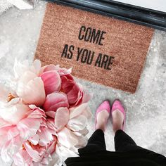 Karla Reed (@karlareed) on Instagram Peonies and come as you are doormat