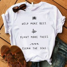Help More Bees T-Shirt - Rad Shirt - Ideas of Rad Shirt - Show your love and support for the earth with this cute T-shirt! High-quality T-shirt available in white black & yellow! Boho fashion summer/hippie fashion/graphic tees for women/cute graphic tees/
